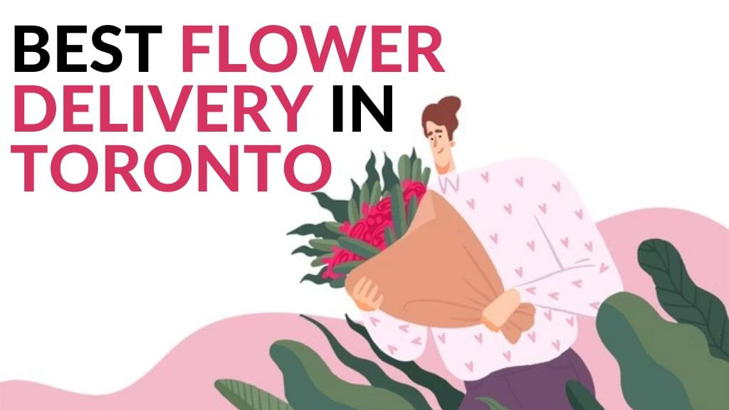 Best Flower Delivery in Toronto