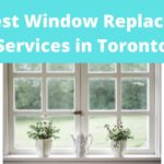 The 5 Best Window Replacement Services in Toronto
