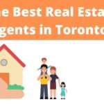 The 5 Best Real Estate Agents in Toronto