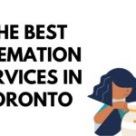 The 5 Best Cremation Services in Toronto