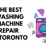 Top 5 Options for the Best Washing Machine Repair in Toronto